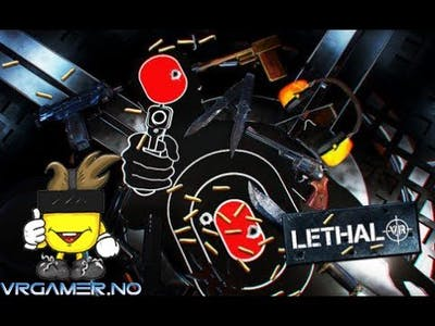 Lethal VR Gameplay