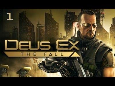 Deus Ex:The Fall Episode 1