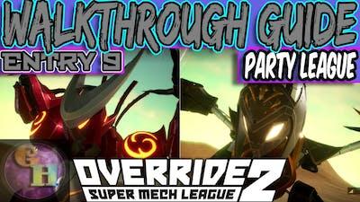OVERRIDE 2: SUPER MECH LEAGUE - PARTY LEAGUE