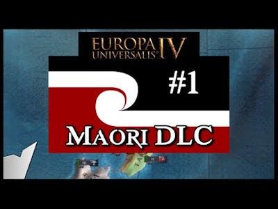 Europa Universalis 4 [EU4] | New Maori DLC expansion! | Part 1 [Leviathan DLC]