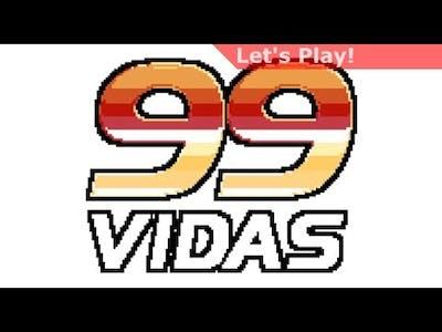Let's Play: 99Vidas