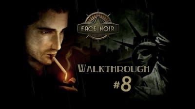 Face Noir | Examining Seans Dead Body | Walkthrough