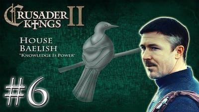 (#6) House Baelish | Crusader Kings 2 | Death of Robert!