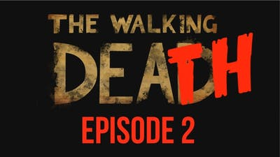 The Walking Dead Game Season 2 Episode 2 - All Deaths / Death Montage