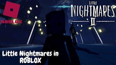 Little Nightmares 2 in ROBLOX~