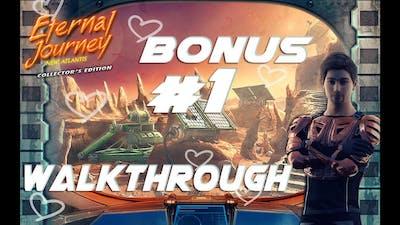 Eternal Journey  New Atlantis ♥ Walkthrough BONUS PART 1