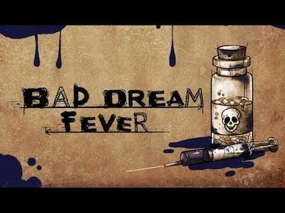 Bad Dream: Fever ★ GamePlay ★ Ultra Settings