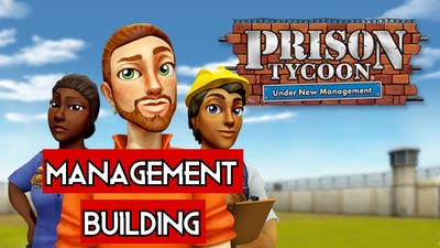 Prison Tycoon: Under New Management | PC Gameplay Early Access