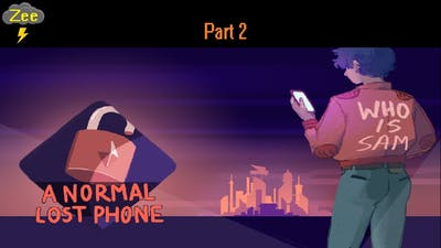 A Normal Lost Phone-Part 2