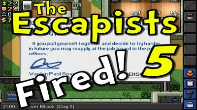 """The Escapists   S3E05 """"Fired by Paul Soares Jr!""""   Day 5"""