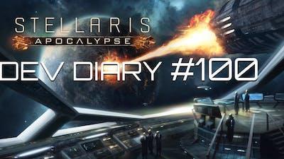 Stellaris - Dev Diary #100 - Apocalypse Announced (Repel Firepower of that Magnitude)