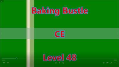 Baking Bustle CE Level 48