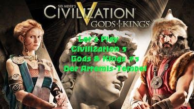 Civilization 5 - Gods and Kings #5 Der Artemis-Tempel | Deutsch HD FrostgrimUnlimited