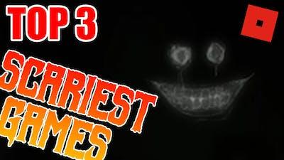 TOP 3 scariest ROBLOX GAMES (HALLOWEEN SPECIAL)
