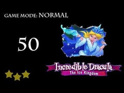 Incredible Dracula - The Ice Kingdom Level 50