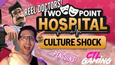 SHOCKING! WITH CULTURE! TWO POINT HOSPITAL! PLAYING!