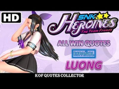 Luong - All Win Quotes (Español) SNK HEROINES: Tag Team Frenzy