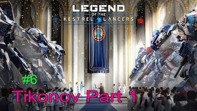 MechWarrior 5 Mercenaries, Legend of the Kestrel Lancers #6, Tikonov Part 1