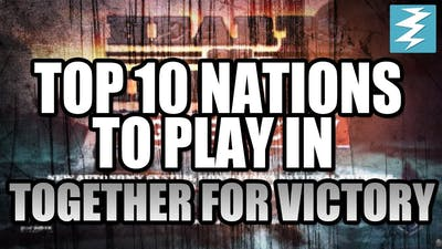 Top 10 Countries To Play In Together For Victory DLC Hearts of Iron 4 (HOI4)