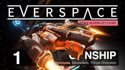 EVERSPACE (Early Access): New Run Gunship GO