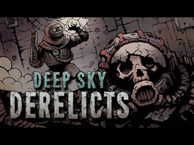 Deep Sky Derelicts | The First 16 Minutes of Gameplay
