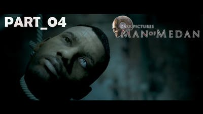 The Dark Pictures: Man of Medan_Gameplay_Part_04