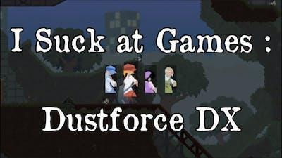 I Suck at Games : Dustforce DX