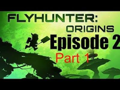 FlyHunter Origins iOS Full Gameplay Walkthrough Episode-2  Full HD ( Part-1 )