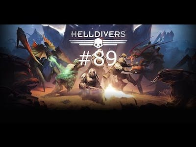 HELLDIVERS™ Episode 89: Out of mech