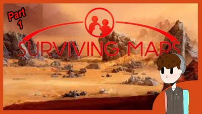 stuck on mars alone | surviving Mars part 1
