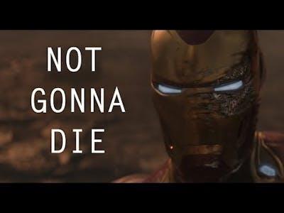 Avengers Infinity War || Not Gonna Die Tonight