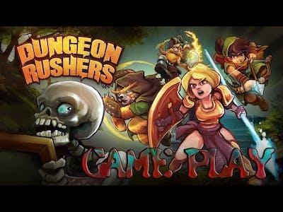 Dungeon Rushers. GAME PLAY