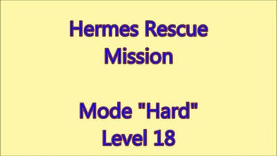 Hermes Rescue Mission Level 18