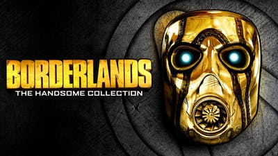 BORDERLANDS: THE HANDSOME COLLECTION (BORDERLANDS 2) - THE FIRST GAMEPLAY