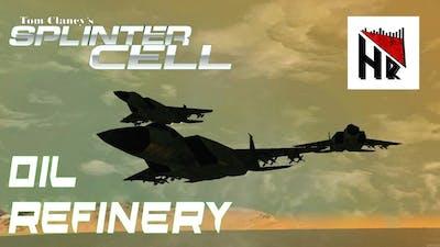Tom Clancy's Splinter Cell Walkthrough (No Voice Over) - Oil Refinery