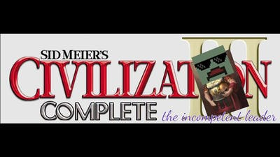 Sid Meier's Civilization III  the incompetent leader
