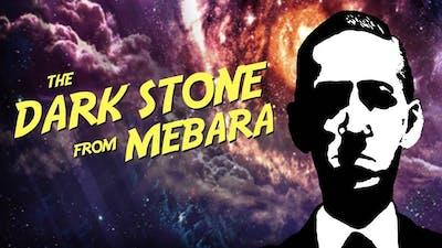 The Dark Stone from Mebara   Lovecraftian Game Retrospective