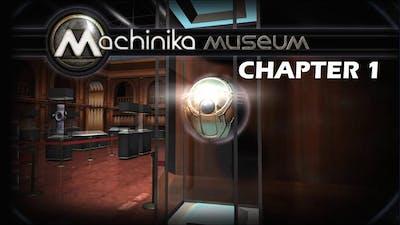 Machinika Museum walkthrough  Chapter 1