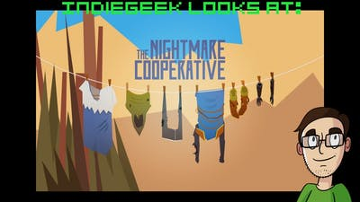 IndieGeek Looks At: The Nightmare Cooperative
