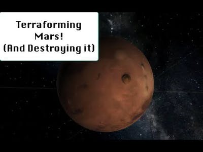 Terraforming Mars! (And Destroying it) Universe Sandbox