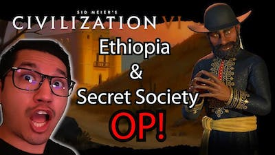 Sid Meier's Civilization VI NEW DLC- CRAZY First Look at Ethiopia and the Secret Society - pt.1