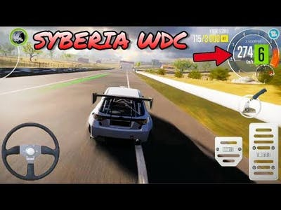 SYBERIA WDC TOP SPEED In CarX Drift Racing 2 MOD # Android Video Game