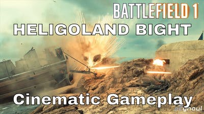 Heligoland Bight cinematic gameplay - Battlefield 1: Turning Tides