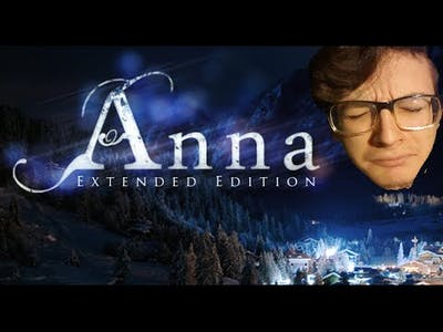 THATS IT | Anna Extended Edition | #2