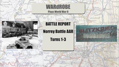 Battle for Norrey AAR Blitzkrieg Commander Turns 1-3
