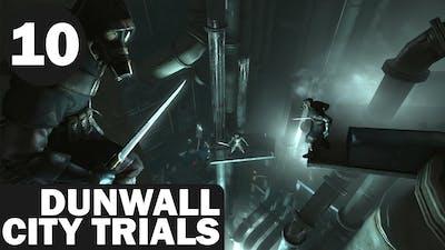 Dishonored: Dunwall City Trials - 10 - Kill Cascade