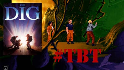 #TBT - The Dig 1995