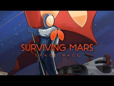 Surviving Mars: Space Race | Gameplay | 2018