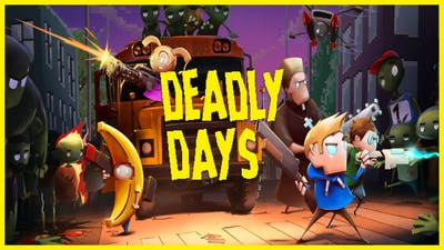 DEADLY DAYS - GAMEPLAY