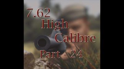 Let's Play 7.62 High Calibre - Part 24